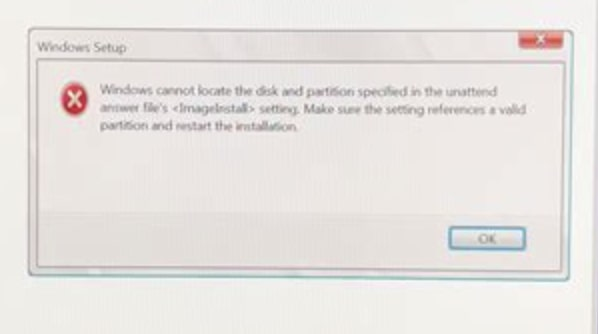 Windows cannot locate the disk and partition specified in the unattend answer files setting. Make sure the setting references a valid partition and restart the installation